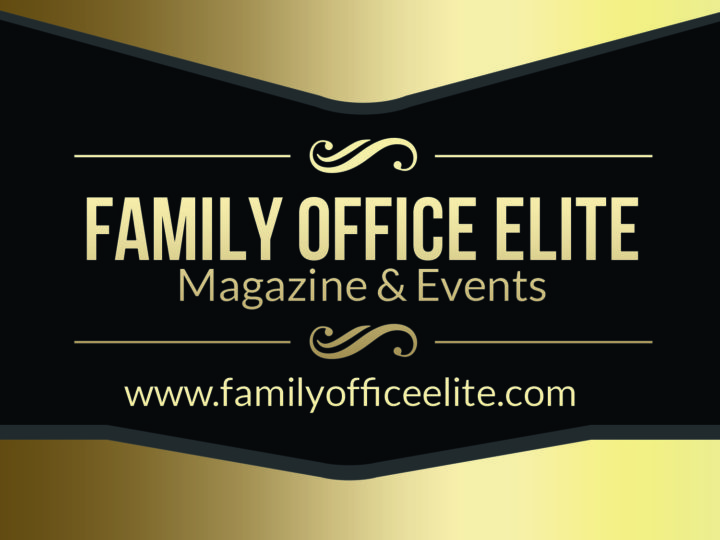 Family Office Elite Magazine latest Issue available with UNHWI, Family Offices, Finance, Investment, Art, Luxury and Lifestyle
